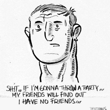 """throwing a party"" ""no friends"" cartoon"